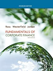 Fundamentals of Corporate Finance Standard Edition, 10th edition (Mcgraw-Hill/Irwin Series in Finance, Insurance, and Real Estate)