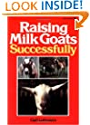 Raising Milk Goats Successfully