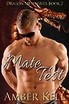 Mate Test (Dragon Men Book 2) (Englis...