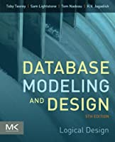 Database Modeling and Design, 5th Edition: Logical Design Front Cover