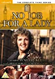 No Job For a Lady - The Complete Series 3 [DVD]