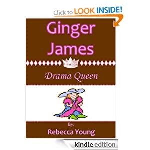 Ginger James: Drama Queen Rebecca Young
