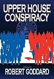 Upper House Conspiracy