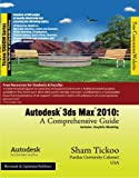 Autodesk 3ds Max 2010: A Comprehensive Guide