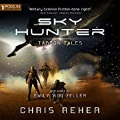 Sky Hunter: A Targon Tales Prequel | Chris Reher
