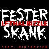 Fester Skank [feat. Diztortion]