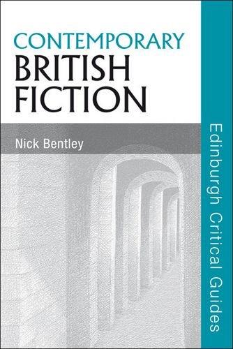 Contemporary British Fiction (Edinburgh Critical Guides to Literature)
