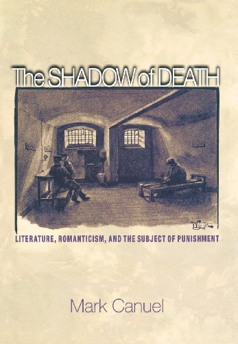 The Shadow of Death: Literature, Romanticism, and the Subject of Punishment