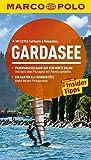 MARCO POLO Reiseführer Gardasee: Reisen mit Insider-Tipps. Mit EXTRA Faltkarte & Reiseatlas