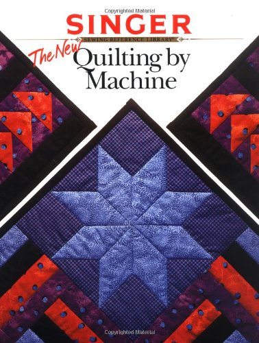The New Quilting by Machine (Singer)