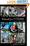 Family on the Loose: The Art of Traveling with Kids