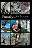 img - for Family on the Loose: The Art of Traveling with Kids book / textbook / text book