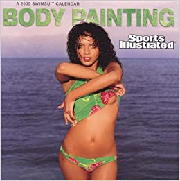 Sports Illustrated Body Painting Swimsuit Wall Calendar 2005 Calendar
