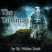 The Talisman (       UNABRIDGED) by Sir Walter Scott Narrated by Jim Killavey