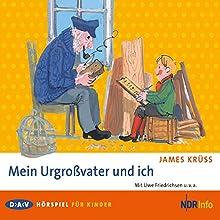 Mein Urgroßvater und ich (       ungekürzt) von James Krüss Gesprochen von: Eduard Marks, Uwe Friedrichsen