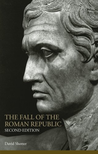 The Fall of the Roman Republic (Lancaster Pamphlets in Ancient History)