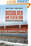 Dissolved Air Flotation For Water Cla...