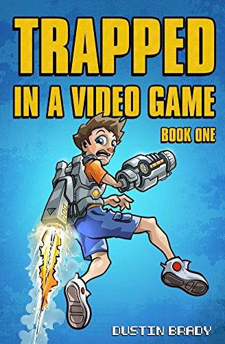 Trapped in a Video Game: Book One