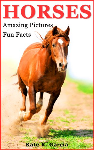 Free Kindle Book : Horses: Kids Book of Fun Facts & Amazing Pictures on Animals in Nature - A Perfect Horse Book for Girls and Boys aged 7-12 (Animals of The World Series)