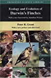 Ecology and Evolution of Darwin's Finches (Princeton Science Library Edition)