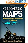 Weaponizing Maps: Indigenous Peoples...