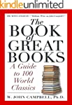 The Book of Great Books: A Guide to 1...