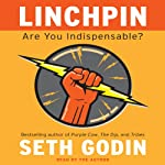Linchpin by Seth Godin on Audible