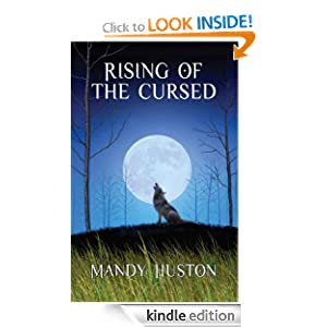 Free Kindle Book: Rising of the Cursed, by Mandy Huston