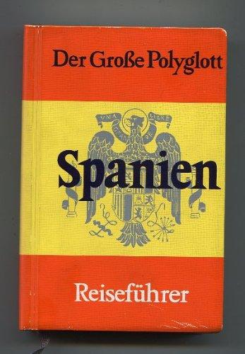 Spanien – Der große Polyglott Reiseführer.
