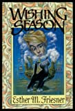 Wishing Season (Dragonflight) (0689315740) by Friesner, Esther