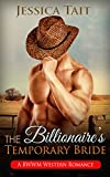 ROMANCE: The Billionaire's Temporary Bride (BWWM Cowboy Western Romance) (African American Pregnancy Billionaire Short Stories Book 1)