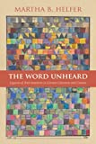 The Word Unheard: Legacies of Anti-Semitism in German Literature and Culture