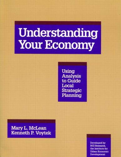Understanding Your Economy: Using Analysis to Guide Local...