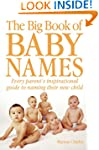 The Big Book of Baby Names: Every Par...