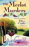 The Merlot Murders ((Wine Country Mysteries, Book 1)