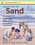 img - for Lessons from the Sand: Family-Friendly Science Activities You Can Do on a Carolina Beach (Southern Gateways Guides) book / textbook / text book