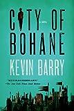 img - for City of Bohane: A Novel book / textbook / text book
