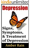 Depression: Depression Signs, Symptoms and Treatment (Mood Disorders, Depression Signs, Anxiety Symptoms Book 2)