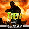 THEM: Invasion, Book 0 Audiobook by M.D Massey Narrated by S.W. Salzman