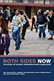 img - for Both Sides Now: The Story of School Desegregation's Graduates (The George Gund Foundation Imprint in African American Studies) by Amy S Wells (2009-01-16) book / textbook / text book