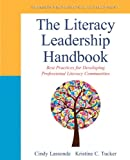 The Literacy Leadership Handbook: Best Practices for Developing Professional Literacy Communities (Pearson Professional Development)