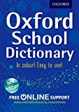 Oxford Dictionaries Oxford School Dictionary PB 2012