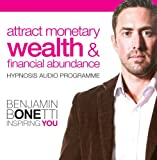 Attract Monetary Wealth & Financial Abundance
