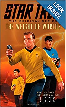 Star Trek: The Original Series: The Weight of Worlds by G. Cox