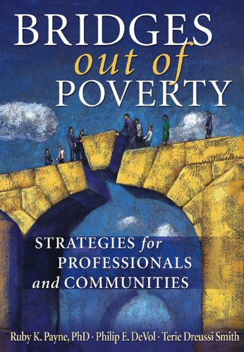 Bridges Out of Poverty: Strategies for Professional and...