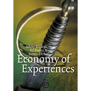 Economy Of Experiences by Albert Boswijk, Ed Peelen &amp; Steven Olthof