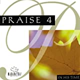 Praise 4 - In His Time