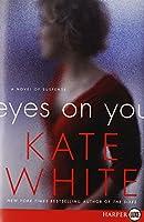 Eyes on You LP: A Novel of Suspense