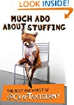 Much Ado about Stuffing: The Best and...