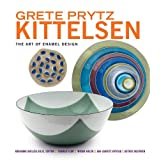 Grete Prytz Kittelsen: The Art of Enamel Design